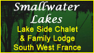 Smallwater Lakes | Carp Holiday | South West France | With charming lake-side chalet and stunning family lodge