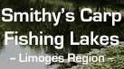 Smithys Carp Fishing Lakes - Limoges - France